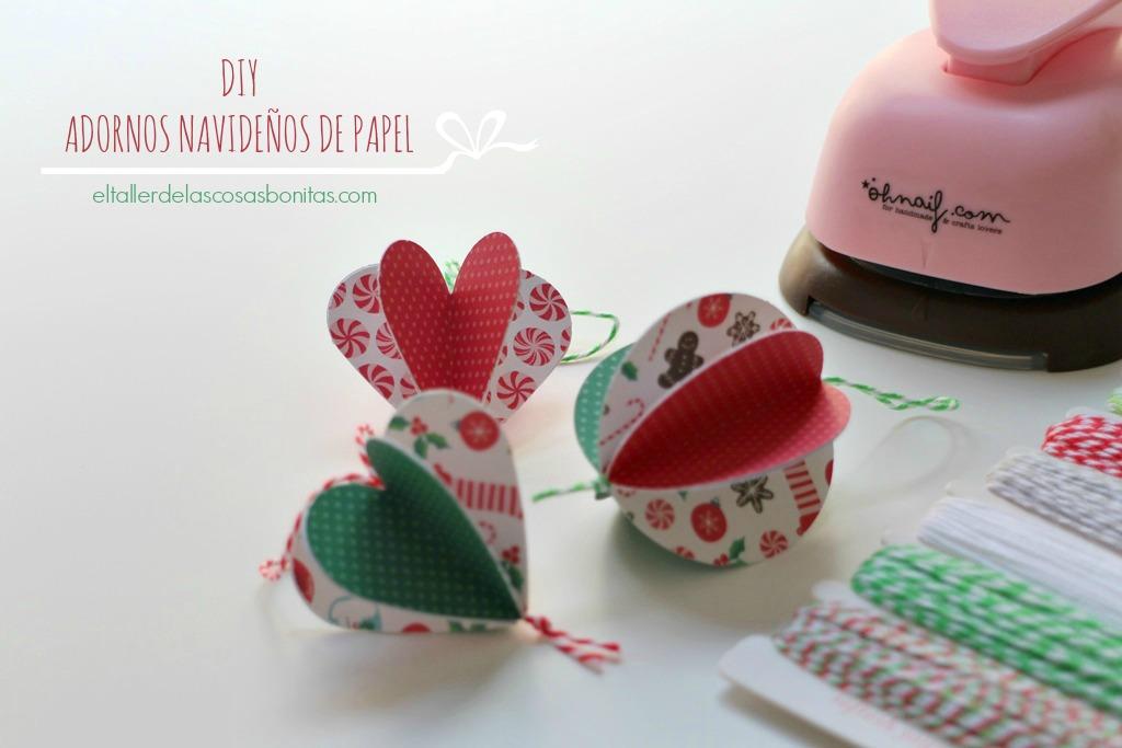 Adornos navide os de papel f ciles el taller de las - Crear adornos de navidad ...